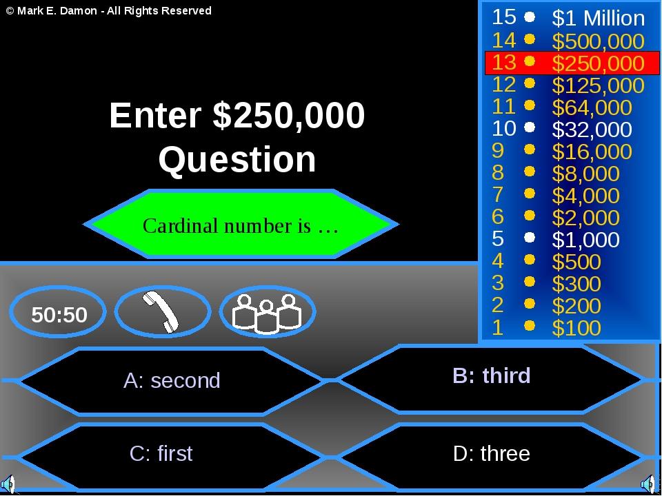 A: second C: first B: third D: three 50:50 15 14 13 12 11 10 9 8 7 6 5 4 3 2...