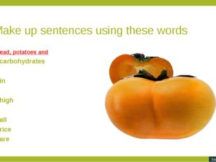 Make up sentences using these words. Click on the first word in the sentence