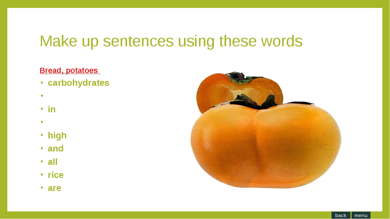Make up sentences using these words. The industries the food city more needs...