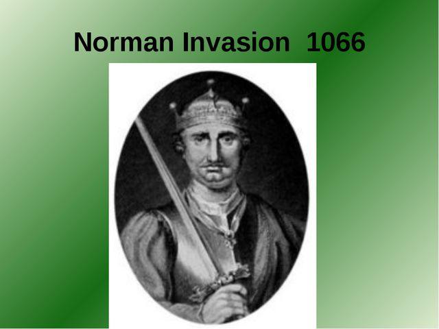 Norman Invasion 1066