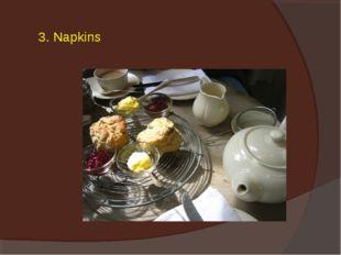 3. Napkins