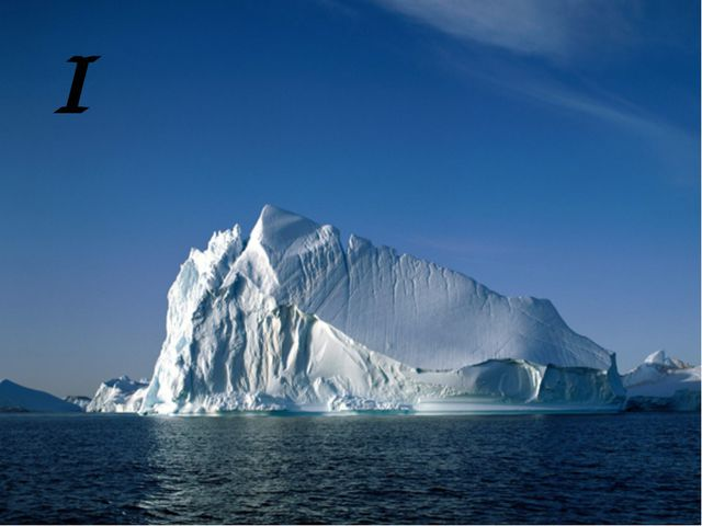 I i an iceberg I