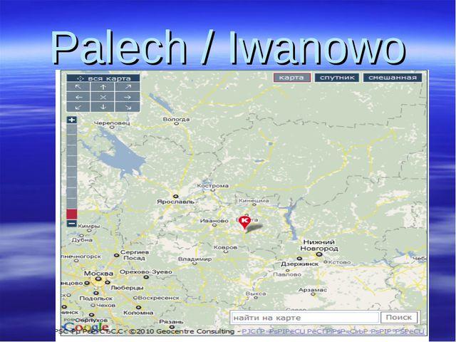 Palech / Iwanowo