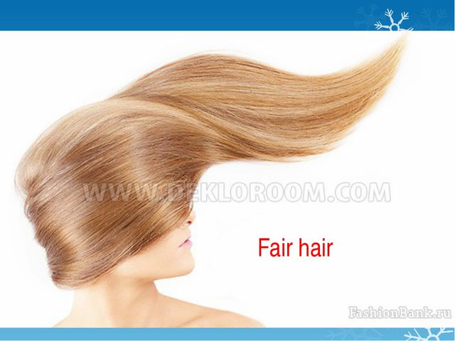 Fair hair