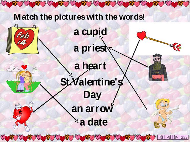 a priest a heart Match the pictures with the words! End a cupid St.Valentine'...