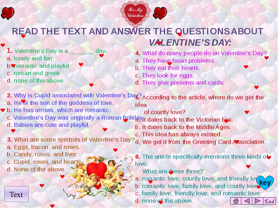 End 1. Valentine's Day is a _______ day. a. lonely and fun b. romantic and p...