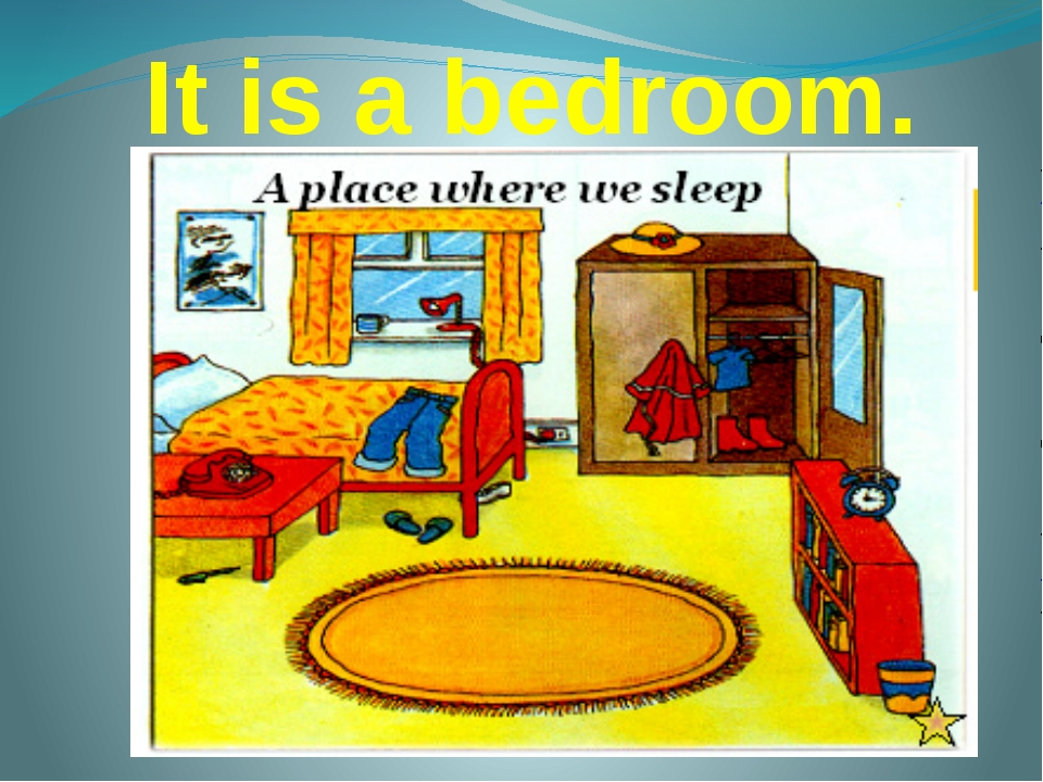 It is a bedroom.