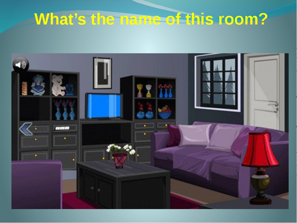 What's the name of this room?