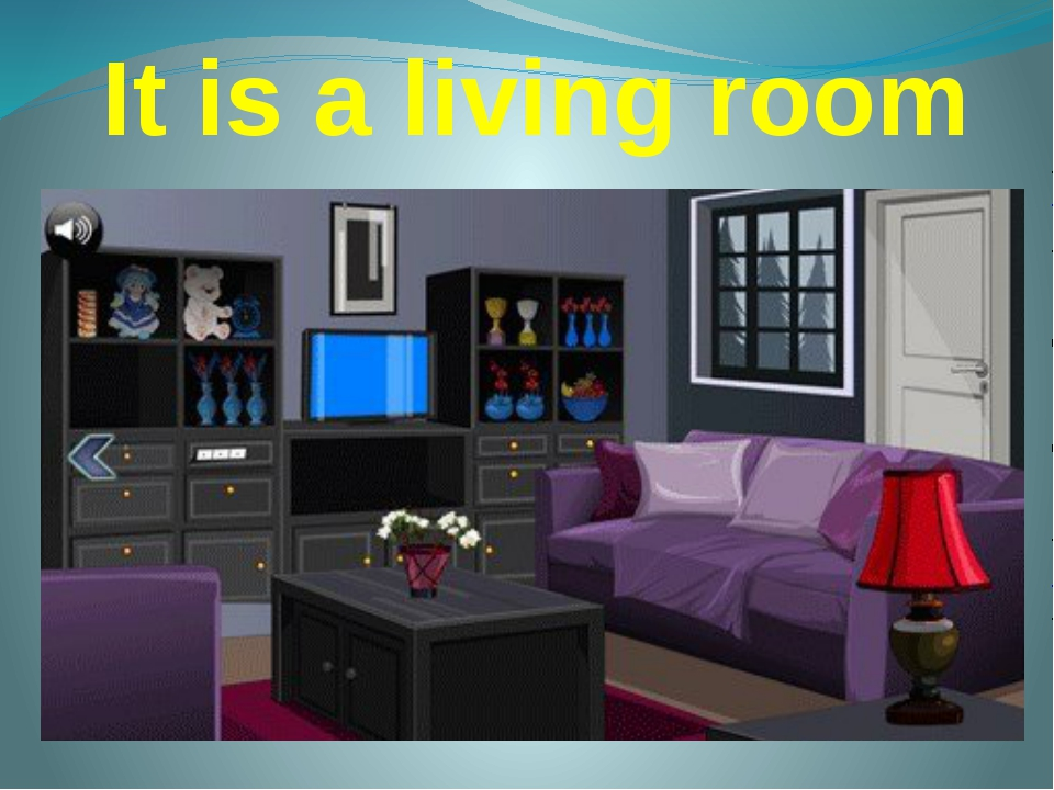 It is a living room