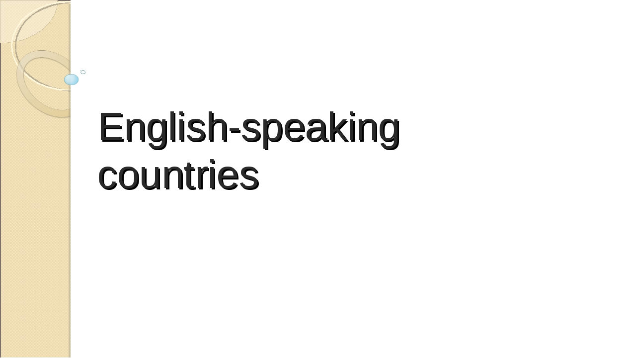 English-speaking countries Yudina Darina