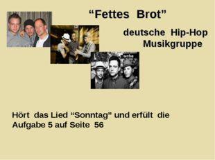"""""""Fettes Brot"""" deutsche Hip-Hop Musikgruppe Hört das Lied """"Sonntag"""" und erfült"""