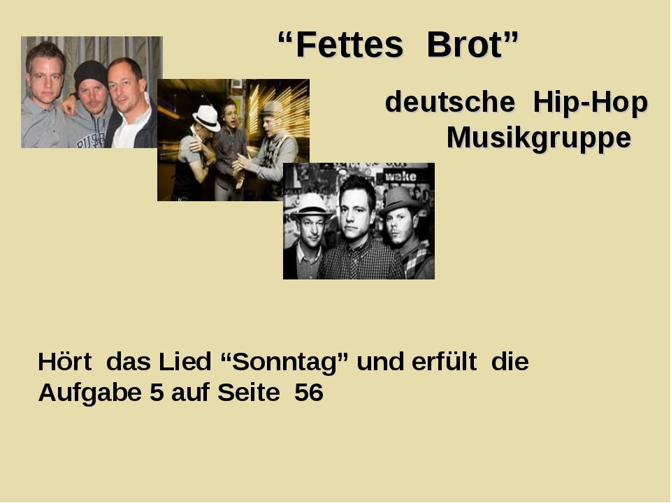 """""""Fettes Brot"""" deutsche Hip-Hop Musikgruppe Hört das Lied """"Sonntag"""" und erfült..."""