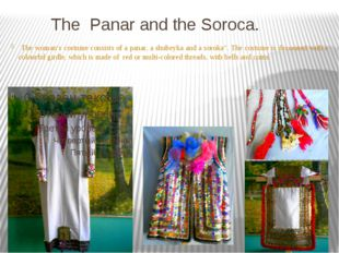 The Panar and the Soroca. The woman's costume consists of a panar, a shubeyka