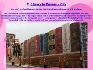 2. Library to Kansas – City You won't confuse library to Kansas City (United