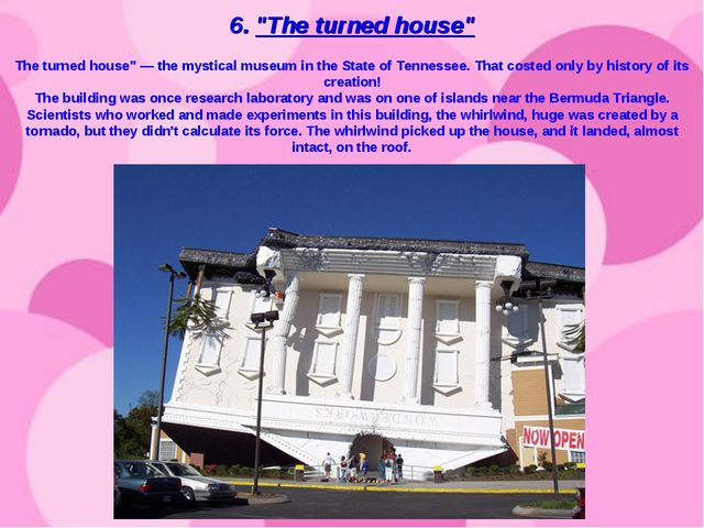 """6. """"The turned house"""" The turned house"""" — the mystical museum in the State of..."""
