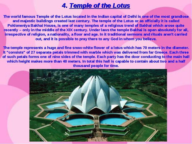 4. Temple of the Lotus The world famous Temple of the Lotus located in the In...