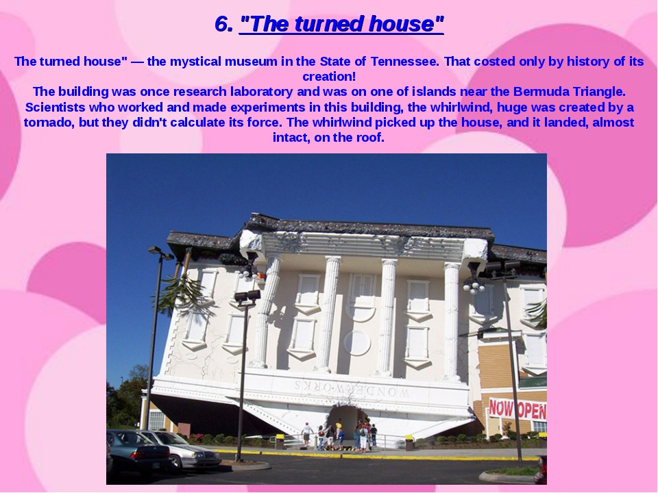 "6. ""The turned house"" The turned house"" — the mystical museum in the State of..."