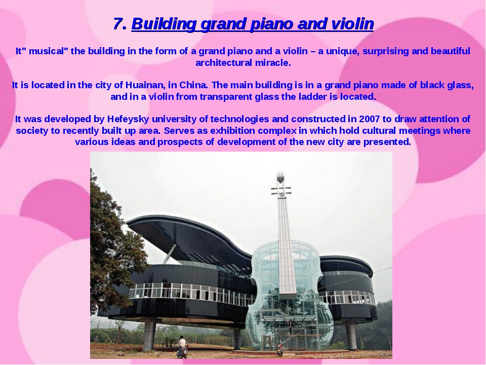 "7. Building grand piano and violin It"" musical"" the building in the form of..."