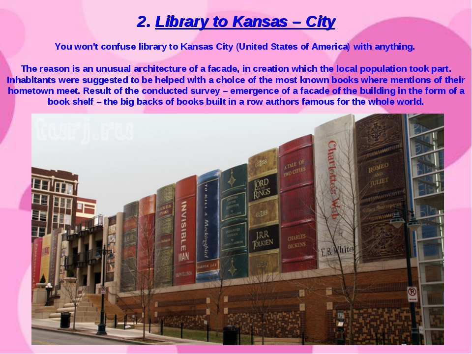 2. Library to Kansas – City You won't confuse library to Kansas City (United...