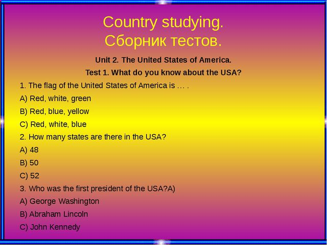 Country studying. Сборник тестов. Unit 2. The United States of America. Test...