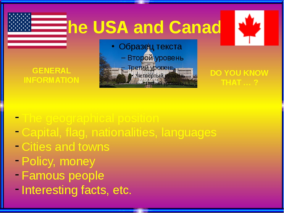 The USA and Canada The geographical position Capital, flag, nationalities, l...