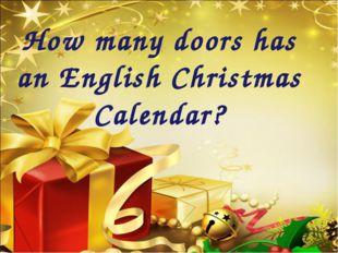 How many doors has an English Christmas Calendar?