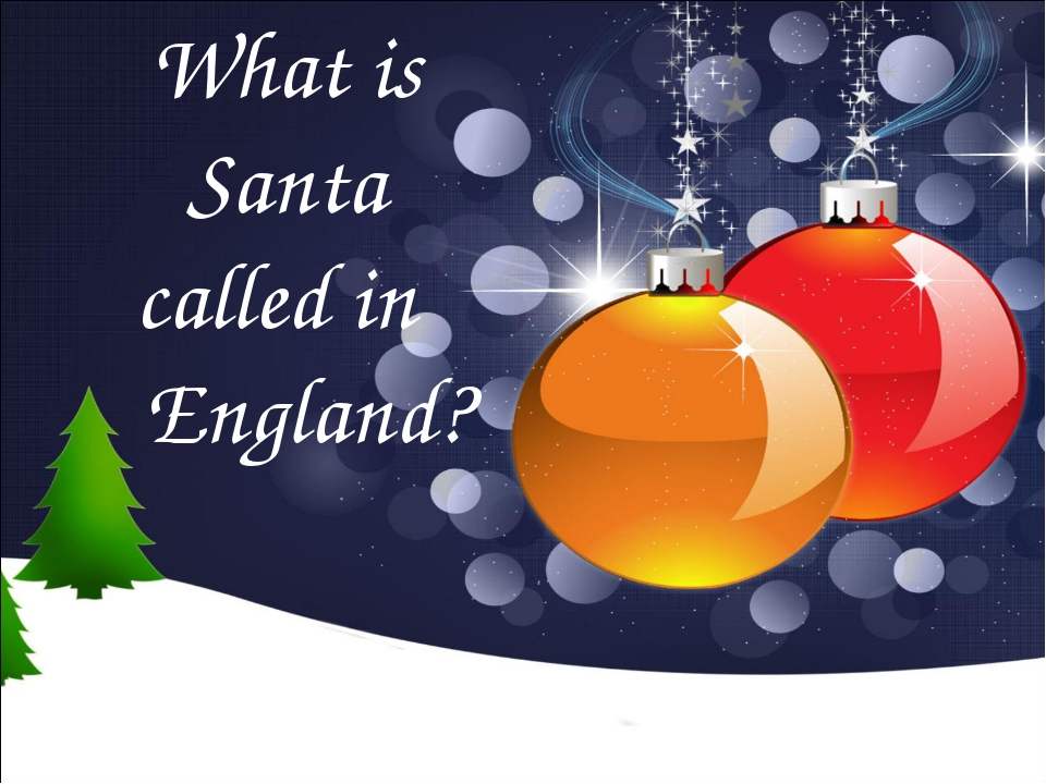 What is Santa called in England?
