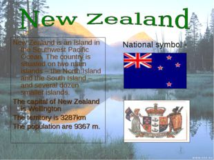 New Zealand is an island in the Southwest Pacific Ocean. The country is situa