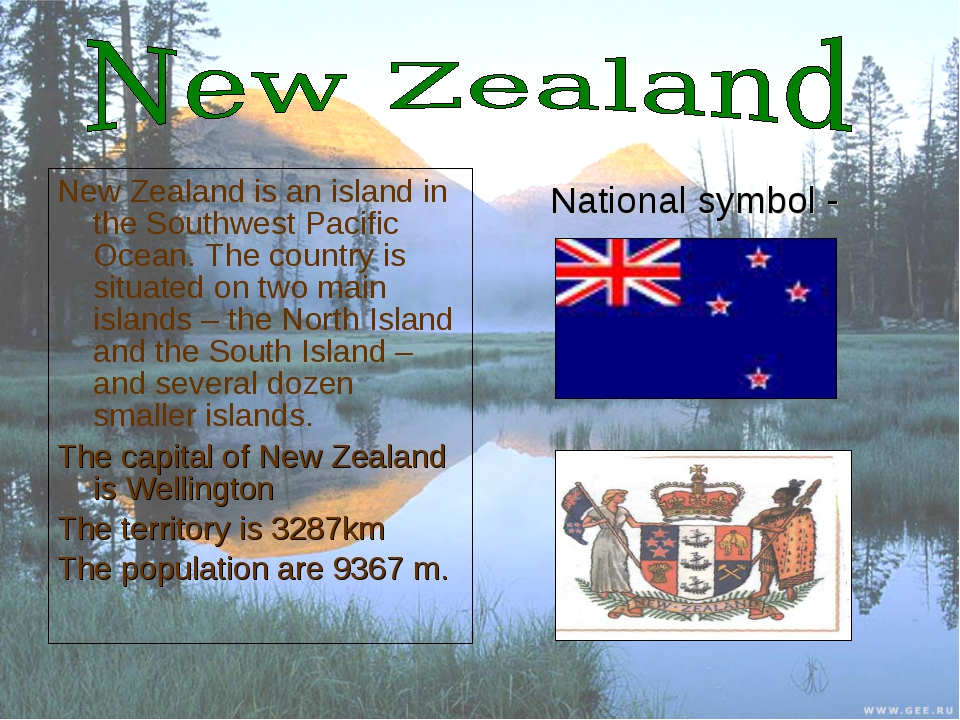 New Zealand is an island in the Southwest Pacific Ocean. The country is situa...