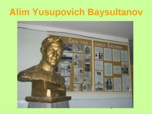 Alim Yusupovich Baysultanov