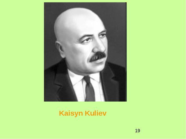 Kaisyn Kuliev
