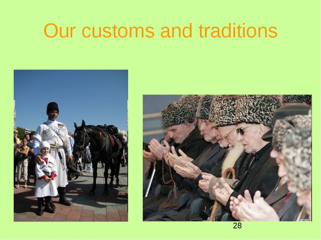 Our customs and traditions