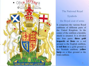 The National Royal Symbols the Royal coat of arms It comprises the various R