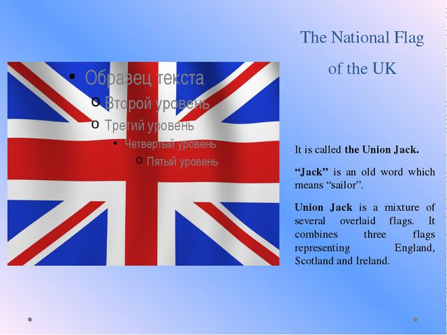 """The National Flag of the UK It is called the Union Jack. """"Jack"""" is an old wor..."""