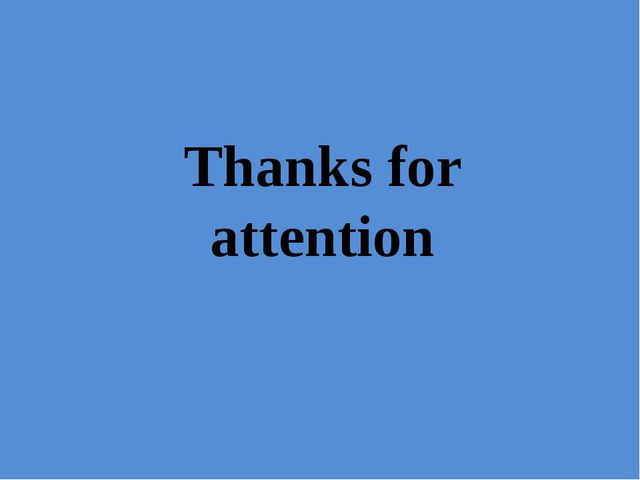 Thanks for attention