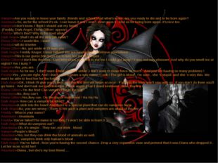 Vampire-Are you ready to leave your family ,friends and school?And what's mor