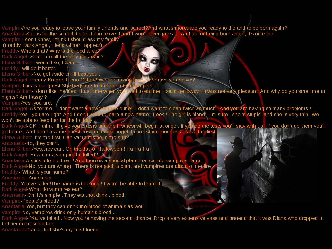 Vampire-Are you ready to leave your family ,friends and school?And what's mor...