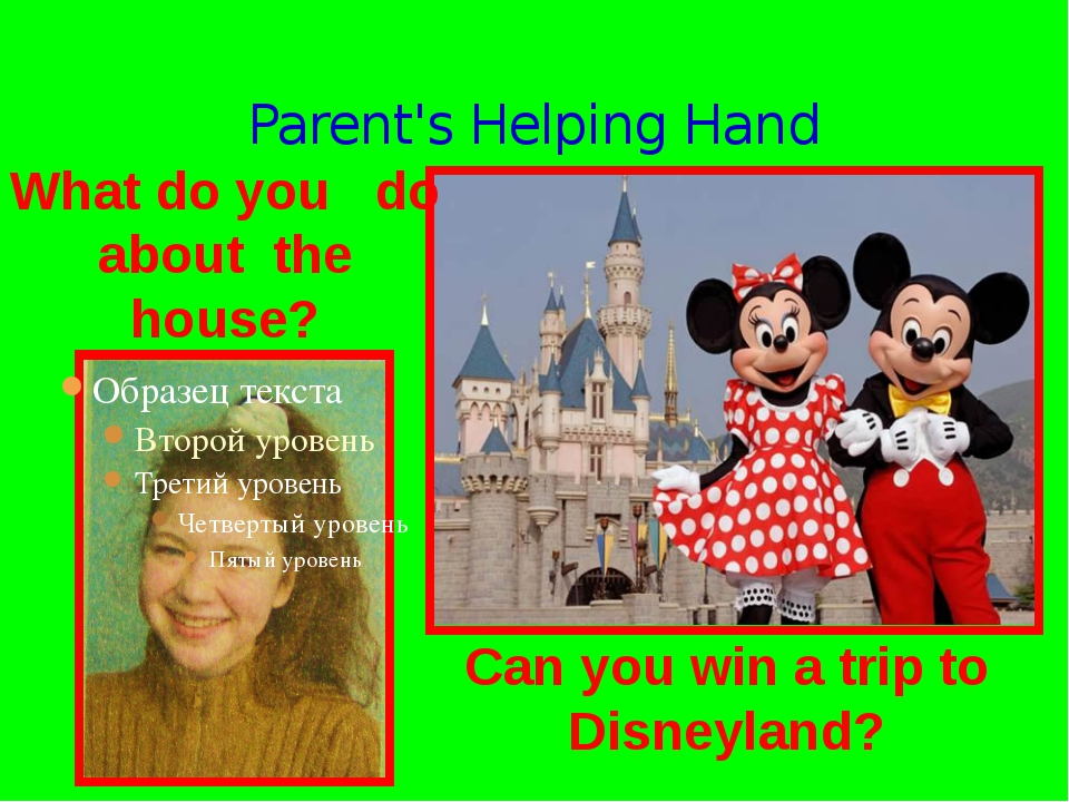 Parent's Helping Hand What do you do about the house? Can you win a trip to D...