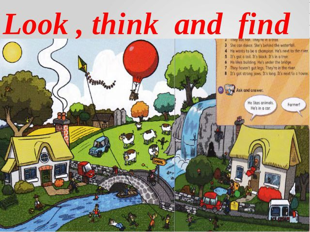Look , think and find