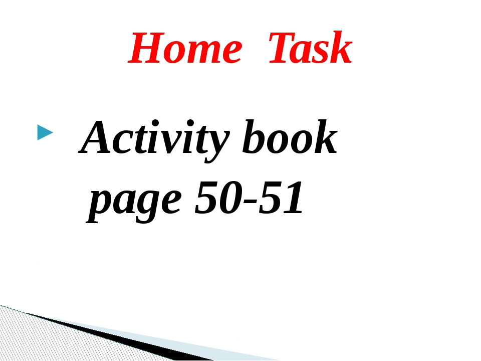 Activity book page 50-51 Home Task