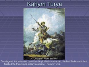 "Kahym Turya Orlovsky ""Rider Bashkir"" On a legend, the artist was posed by the"