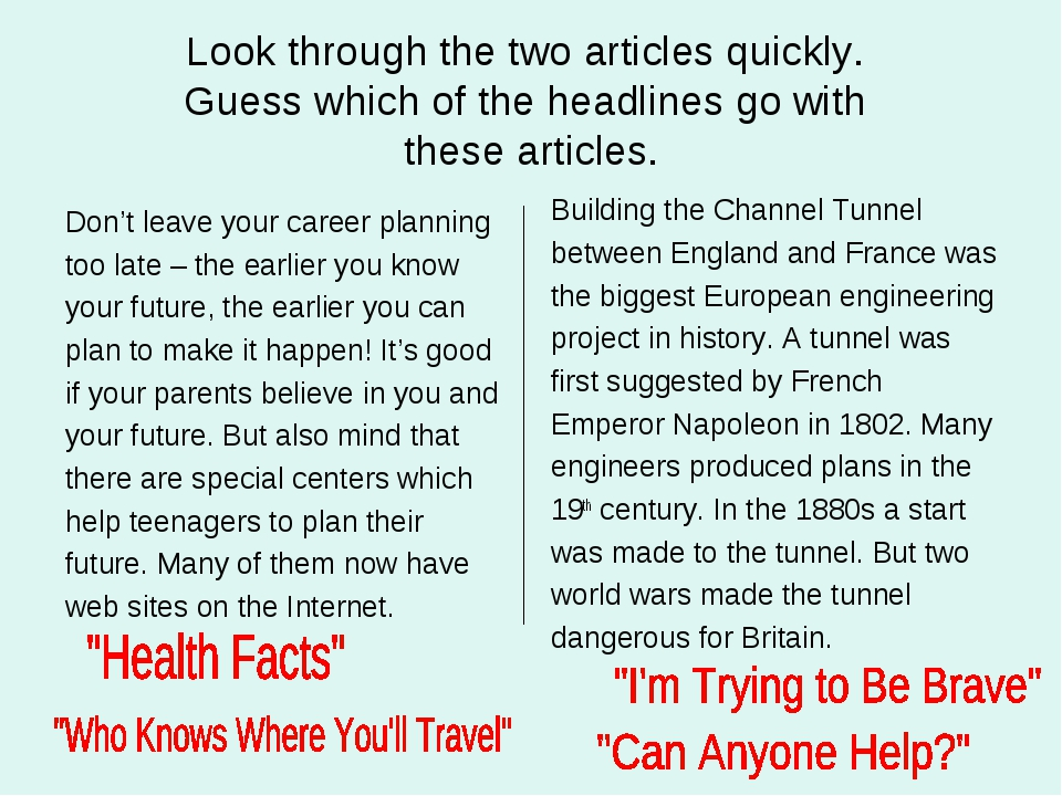Look through the two articles quickly. Guess which of the headlines go with t...