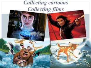 Collecting cartoons Collecting films