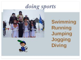 doing sports Swimming Running Jumping Jogging Diving