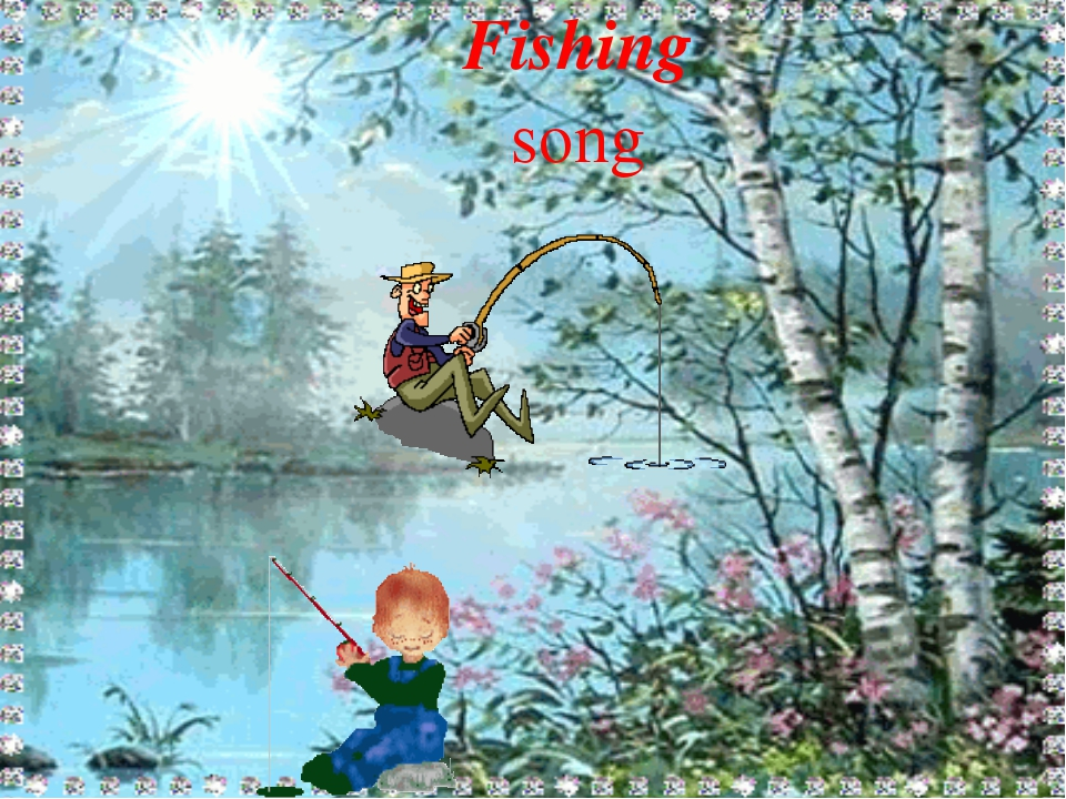 Fishing song