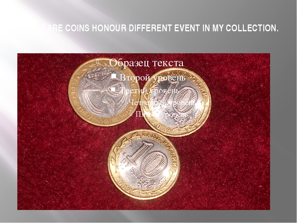 THERE ARE COINS HONOUR DIFFERENT EVENT IN MY COLLECTION.