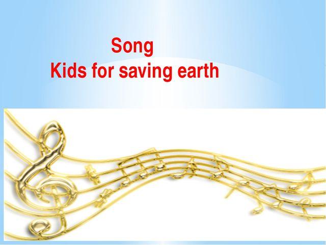 Song Kids for saving earth