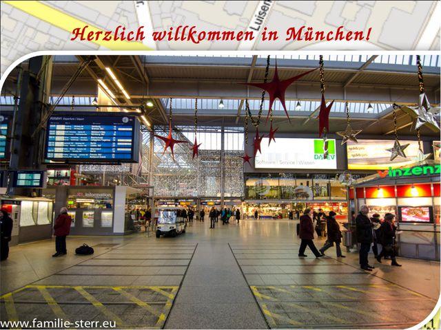 Herzlich willkommen in München!