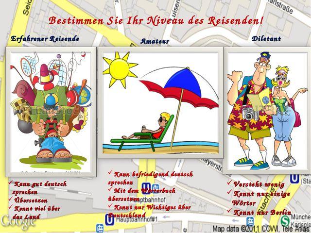 Bestimmen Sie Ihr Niveau des Reisenden! Kann gut deutsch sprechen Übersetzen...