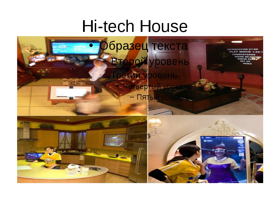 Hi-tech House